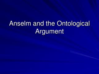 Anselm and the Ontological Argument