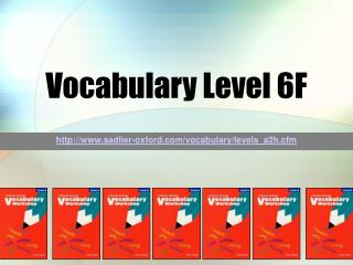 Vocabulary Level 6F