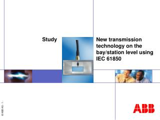 New transmission technology on the bay/station level using  IEC 61850