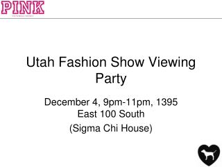 Utah Fashion  Show Viewing Party