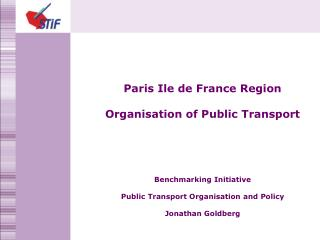 Paris Ile de France Region Organisation of Public Transport