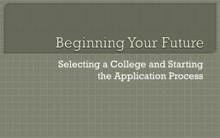 Beginning Your Future