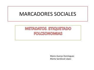 MARCADORES SOCIALES