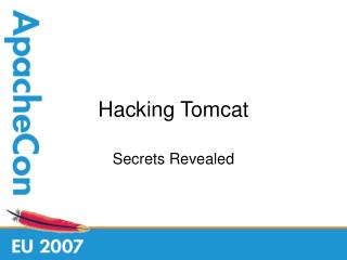 Hacking Tomcat