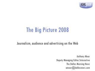 The Big Picture 2008