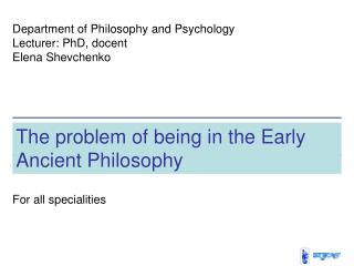 The problem of being in the Early Ancient Philosophy