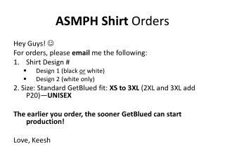 ASMPH Shirt  Orders
