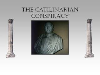 The Catilinarian Conspiracy