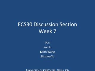 ECS30 Discussion Section Week 7