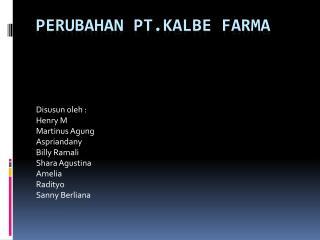 Perubahan pt.kalbe farma