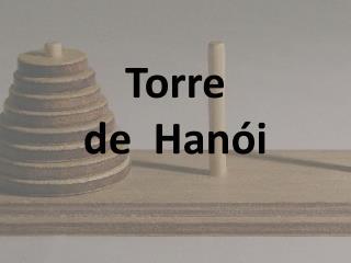 Torre de� Han�i