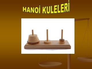 HANOİ KULELERİ