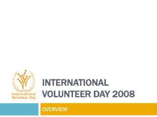 International Volunteer Day 2008
