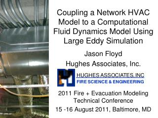 Coupling a Network HVAC Model to a Computational Fluid Dynamics Model Using Large Eddy Simulation