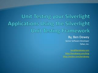 Unit Testing your Silverlight Applications Using the Silverlight Unit Testing Framework