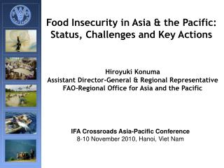 Food Insecurity in Asia & the Pacific: Status, Challenges and Key Actions