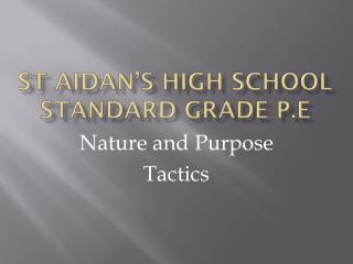 St Aidan's High School Standard Grade P.E