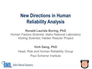 New Directions in Human  Reliability Analysis