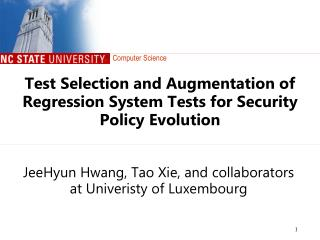 Test  Selection and Augmentation of Regression System Tests for Security Policy Evolution