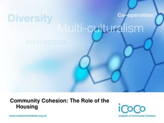 Community Cohesion: The Role of the Housing