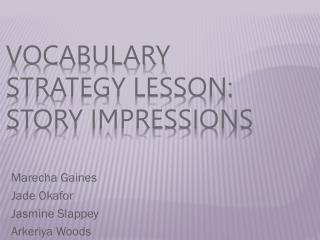 Vocabulary strategy lesson: story impressions