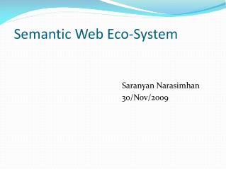 Semantic Web Eco-System