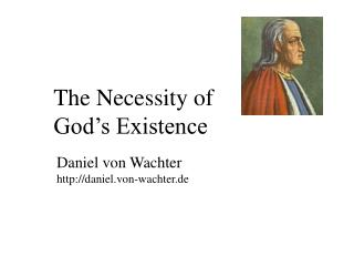 The Necessity of  God�s Existence