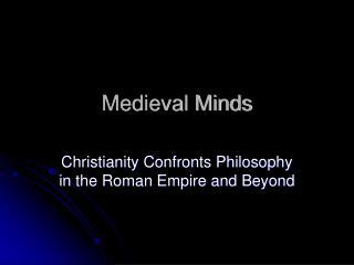Medieval Minds