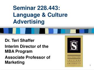 Seminar 228.443: Language  Culture  Advertising