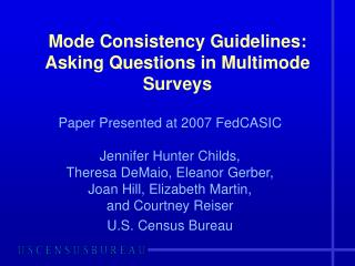 Mode Consistency Guidelines: Asking Questions in Multimode Surveys