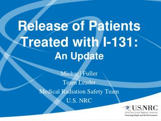 Release of Patients Treated with I-131: An Update