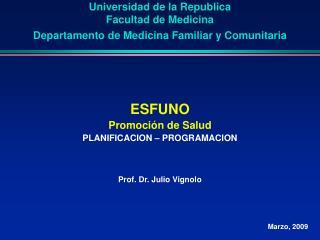 Universidad de la Republica  Facultad de Medicina  Departamento de Medicina Familiar y Comunitaria