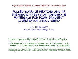 High-Gradient 2006 RF Workshop, CERN, 25-27 September 2006