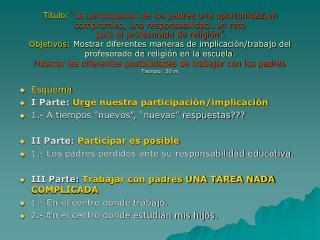 T tulo:  La participaci n de los padres una oportunidad,un  compromiso, una responsabilidad un reto  para el profesorado