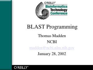 BLAST Programming