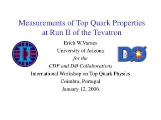 Measurements of Top Quark Properties at Run II of the Tevatron