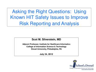 Asking the Right Questions: Using Known HITSafety IssuestoImprove Risk Reporting and Analysis