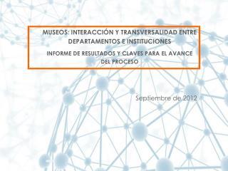MUSEOS: INTERACCIÓN Y TRANSVERSALIDAD ENTRE DEPARTAMENTOS E INSTITUCIONES