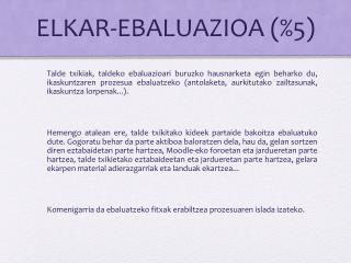 ELKAR-EBALUAZIOA (%5)