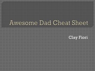 Awesome Dad Cheat Sheet