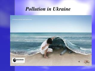 Pollution in Ukraine