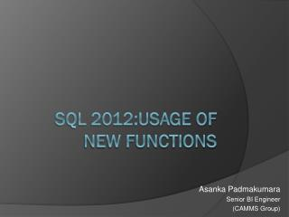 SQL 2012:Usage  o f New Functions