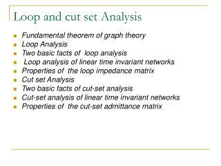 Loop and cut set Analysis
