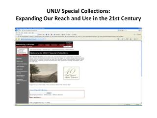 UNLV Special Collections:  Expanding Our Reach and Use in the 21st Century