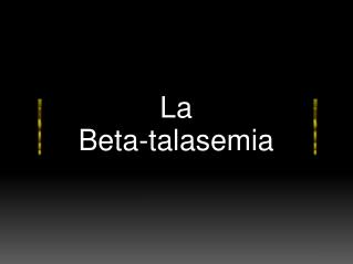 La  Beta-talasemia