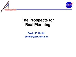 The Prospects for  Real Planning