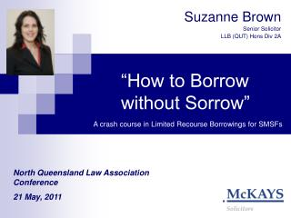 """How to Borrow without Sorrow"""