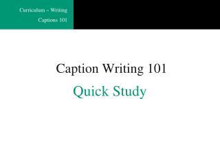 Caption Writing 101
