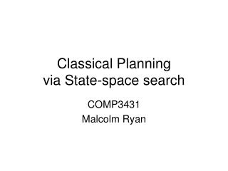 Classical Planning via State-space search