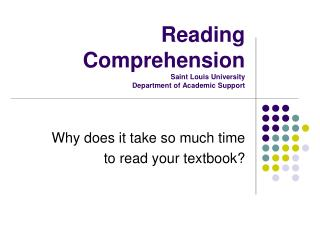 Reading Comprehension Saint Louis University Department of Academic Support